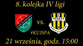 8. kolejka: Kujawianka Izbica Kujawska vs. Sparta