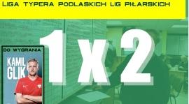 Liga typera podlaskich lig - dołączcie do zabawy i zgarnijcie biografię Kamila Glika!