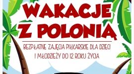 Zapraszamy na Wakacje z Polonią!