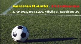 Zapowiedź meczu Marcovia II Marki - KS Bednarska