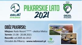 Zapisy na obóz piłkarski z Orłem i Orlikami Myślenice!