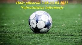 Najważniejsze informacje obóz Szeligi 7.08-13.08.2021
