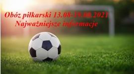 Najwazniejsze informacje dotyczące obozu w Szeligach 13.08-19.08.2021