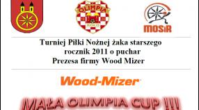 ROCZNIK 2011: Turniej MAŁA OLIMPIA CUP 2020 o puchar firmy Wood-Mizer - harmonogram
