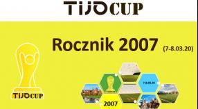 """""""TIJO CUP 2007 """" - 7-8 MARCA  ZAPRASZAMY !!!"""
