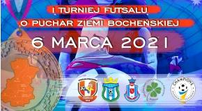 I Turniej o Puchar Ziemi Bocheńskiej