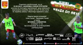 Akademia Chełm Stryszów wraca do gry!