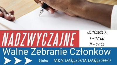 Nadzwyczajne Walne Zebranie Członków klubu MKS Darłovia Darłowo