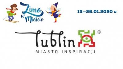 Ferie z Widokiem Lublin- Zima w mieście 13.01-26.01.2020