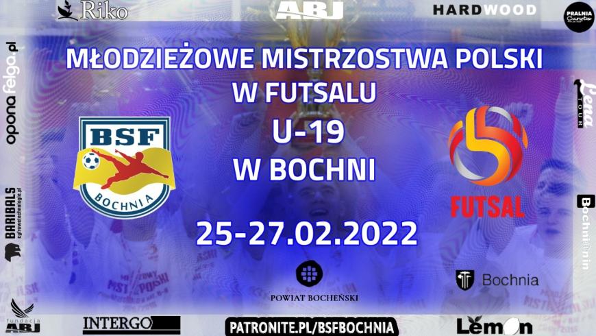 BSF ABJ Bochnia organizatorem Turnieju Finałowego Młodzieżowych Mistrzostw Polski w Futsalu U-19