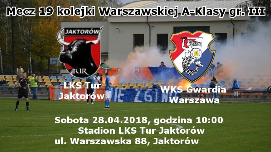 """Mecz """"na szczycie"""" - LKS Tur Jaktorów"""
