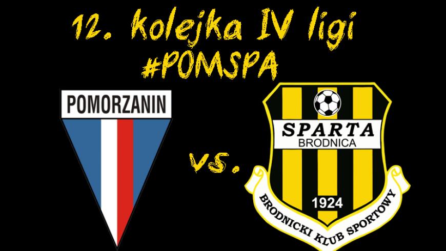 12 kolejka: Pomorzanin Toruń vs. Sparta