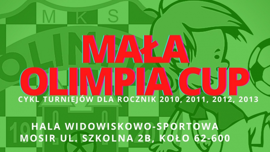 MAŁA OLIMPIA CUP 2021 - harmonogram turnieju 2010