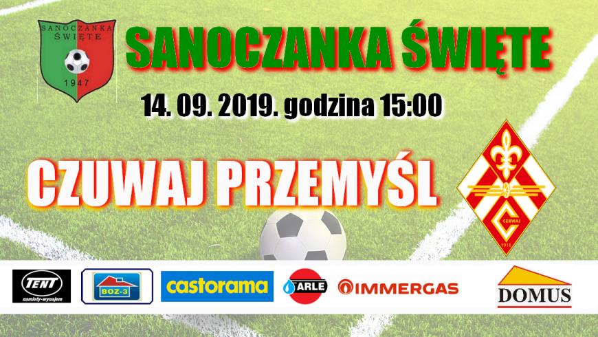 Sanoczanka Święte - CZUWAJ PRZEMYŚL 14. 09. 2019r.