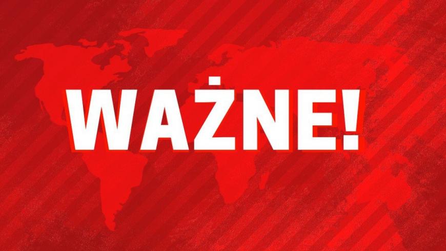 WAŻNE INFORMACJE DLA KIBICÓW PRZED STARTEM ROZGRYWEK!!!